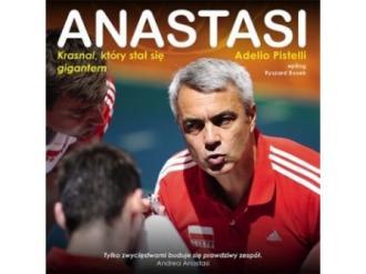 """""""Anastasi. Krasnal, który stał się gigantem"""" Adelio Pistelli"""