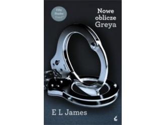 """""""Nowe oblicze Greya"""" E.L. James"""
