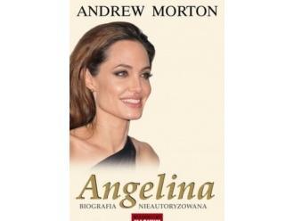"""""""Angelina. Biografia nieautoryzowana"""" Andrew Morton"""