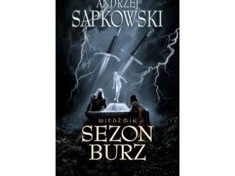 """""""Wiedźmin. Sezon burz"""" – Andrzej Sapkowski"""