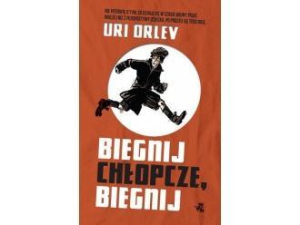 """Uri Orlev """"Biegnij chłopcze, biegnij"""""""