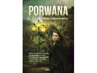 Porwana - Róża Lewanowicz