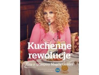 """Magda Gessler """"Kuchenne rewolucje. Nowe przepisy Magdy Gessler"""""""