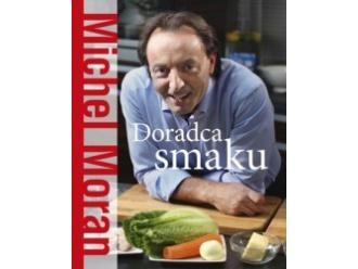 "Michel Moran ""Doradca smaku"""