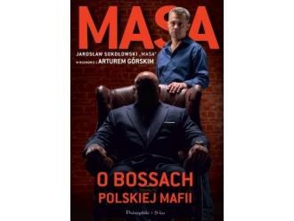 """Na półce: """"Masa o bossach polskiej mafii"""""""