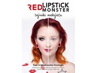 """Na półce: """"Red Lipstick Monster. Tajniki makijażu"""""""